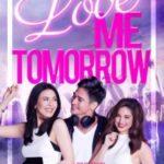Love Me Tomorrow 2016