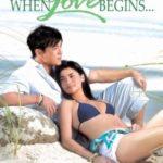 When Love Begins 2008