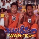Juan & Ted Wanted 2000